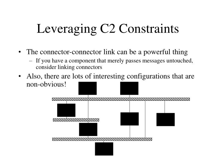 Leveraging C2 Constraints