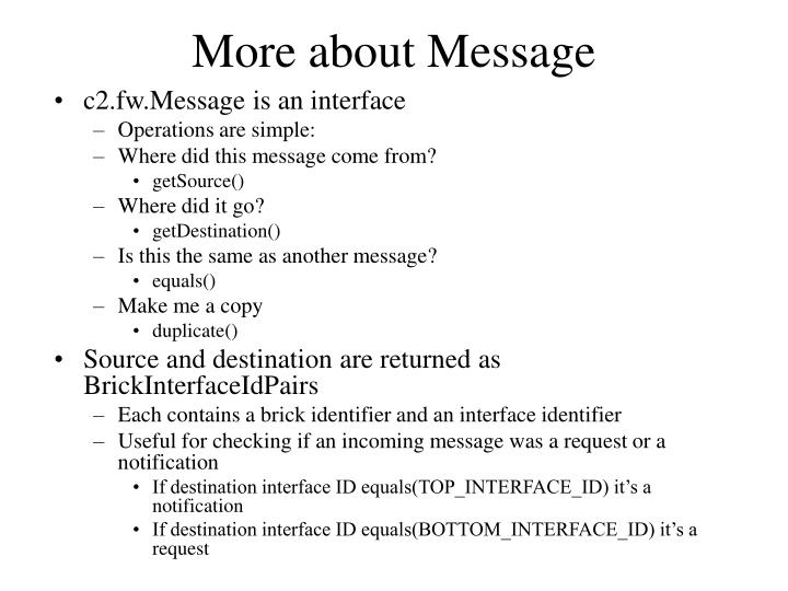 More about Message