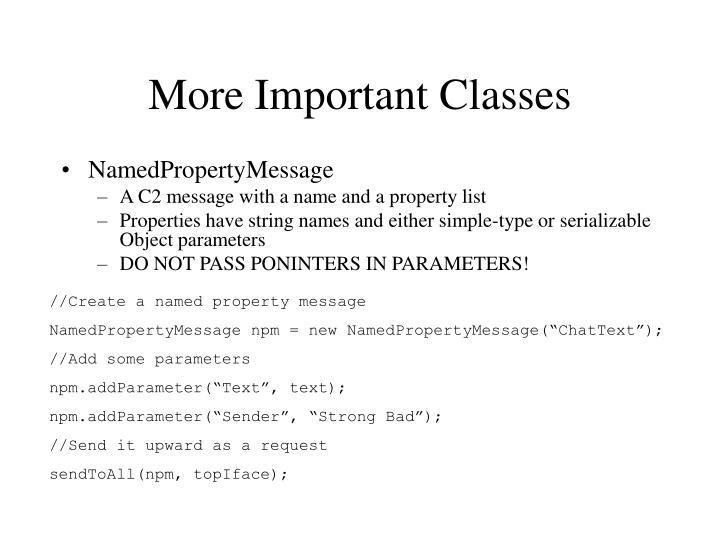 More Important Classes