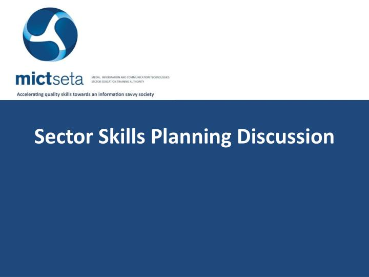 Sector Skills Planning Discussion