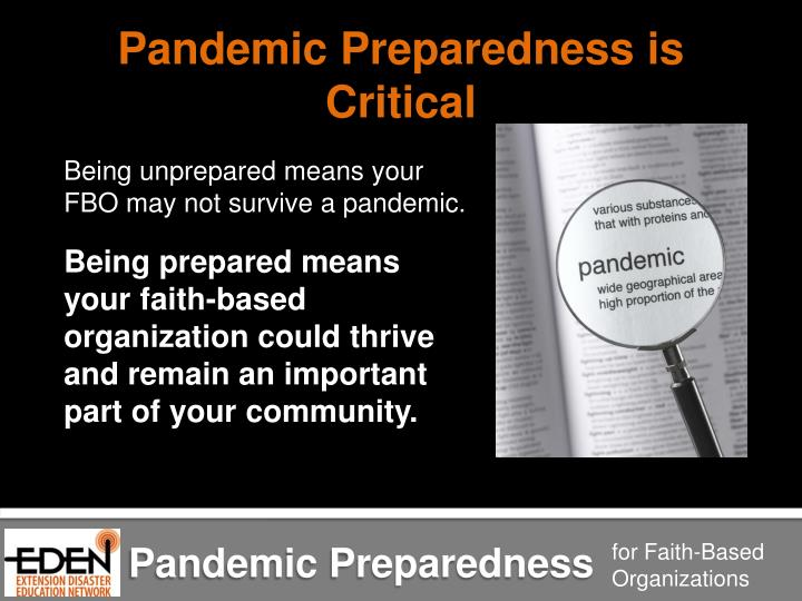 Pandemic Preparedness is Critical