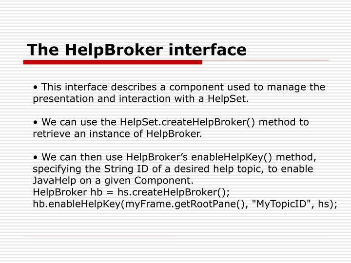 The HelpBroker interface