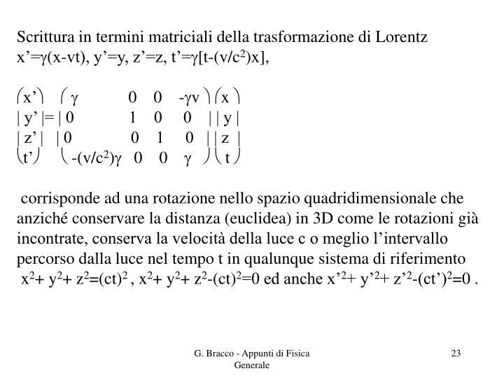 Scrittura in termini matriciali della trasformazione di Lorentz