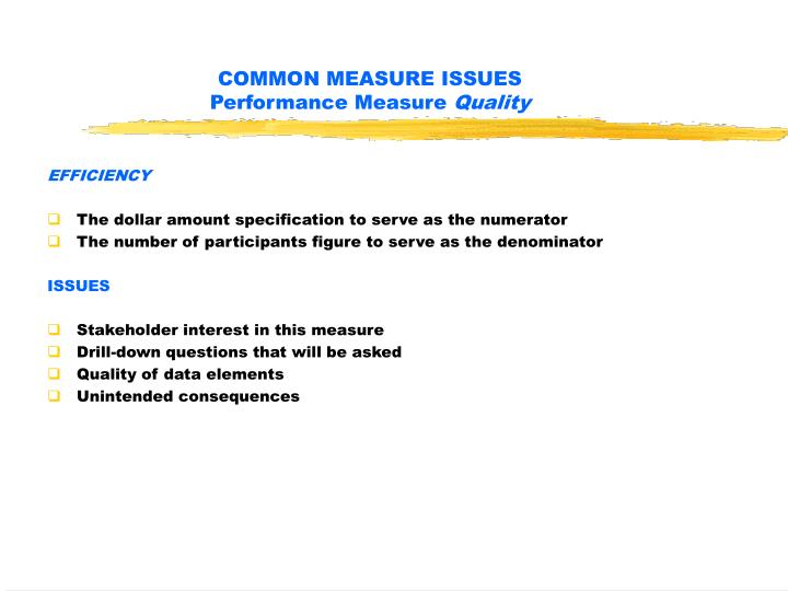 COMMON MEASURE ISSUES
