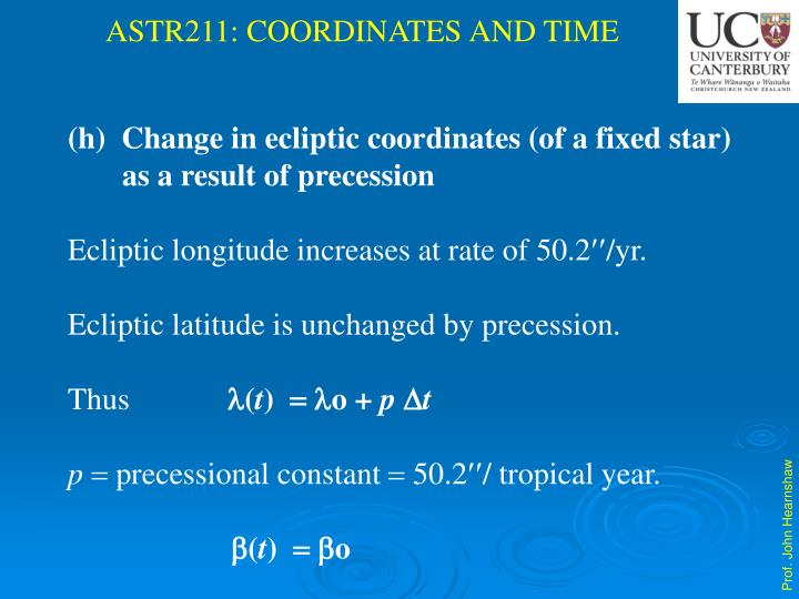 Change in ecliptic coordinates (of a fixed star)