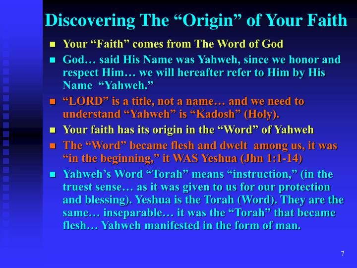 "Discovering The ""Origin"" of Your Faith"