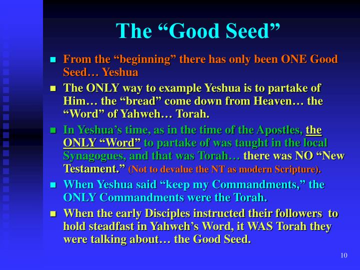 "The ""Good Seed"""