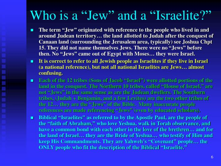 "Who is a ""Jew"" and a ""Israelite?"""