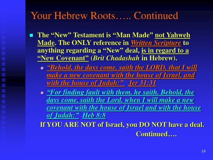Your Hebrew Roots….. Continued