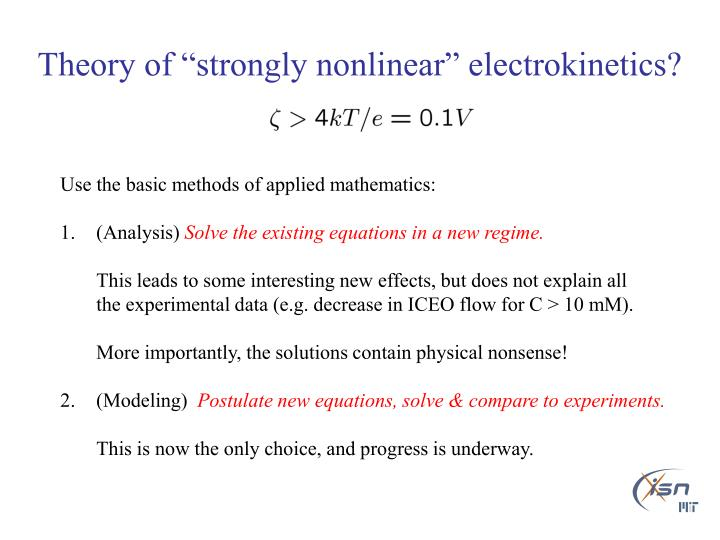 "Theory of ""strongly nonlinear"" electrokinetics?"