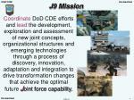 j9 mission
