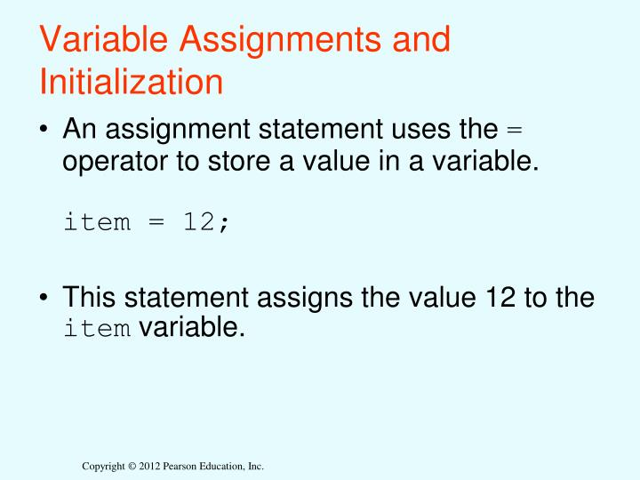 Variable Assignments and Initialization