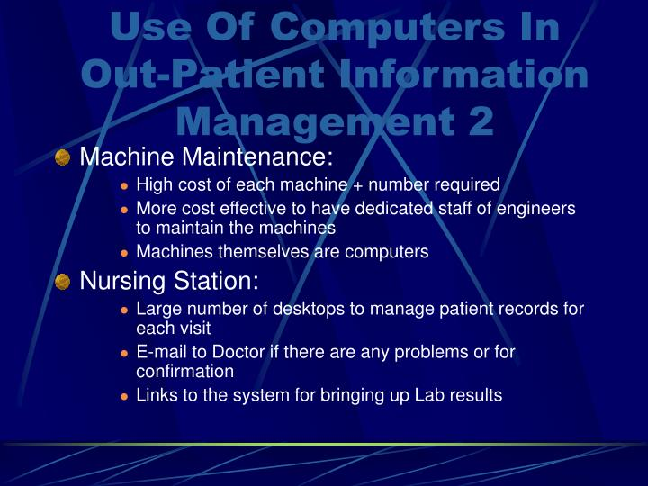 Use Of Computers In Out-Patient Information Management 2