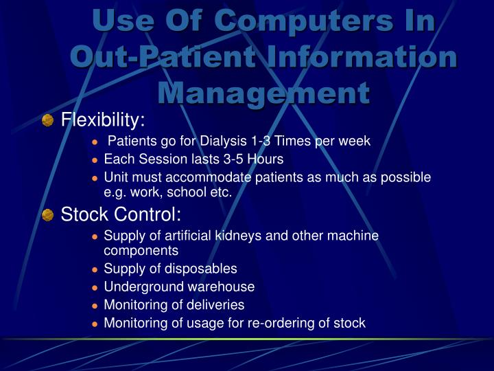 Use Of Computers In Out-Patient Information Management