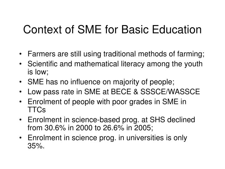 Context of SME for Basic Education