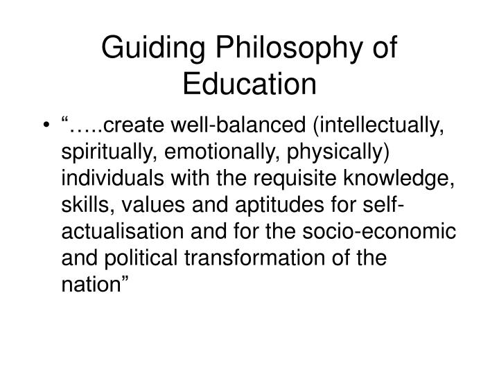 Guiding Philosophy of Education