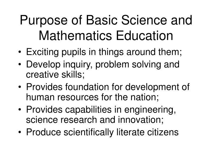 Purpose of Basic Science and Mathematics Education
