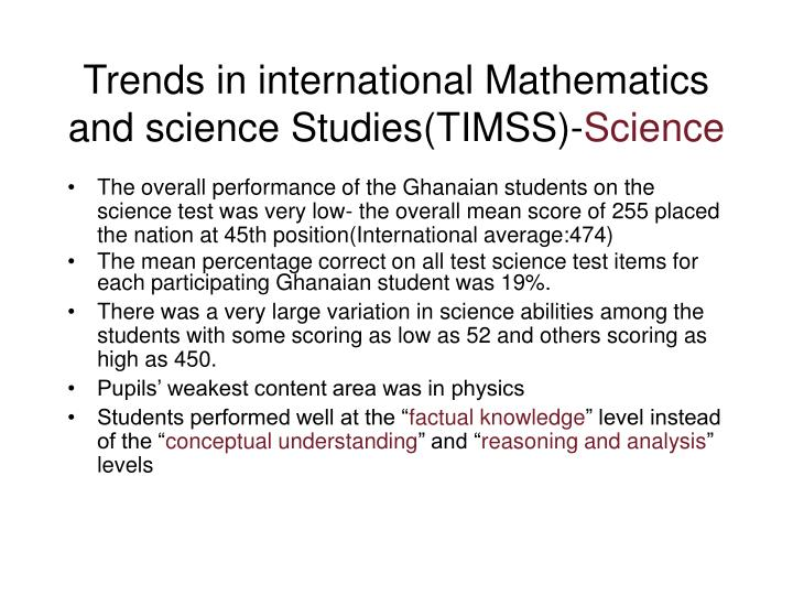 Trends in international Mathematics and science Studies(TIMSS)-