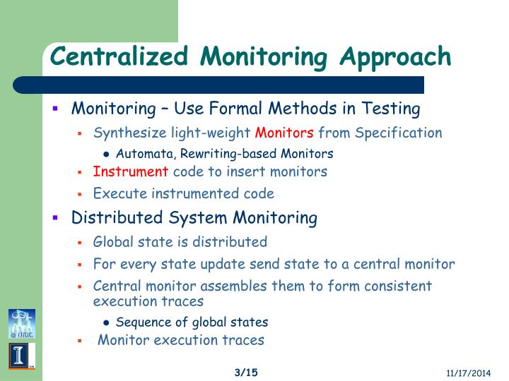 Centralized monitoring approach