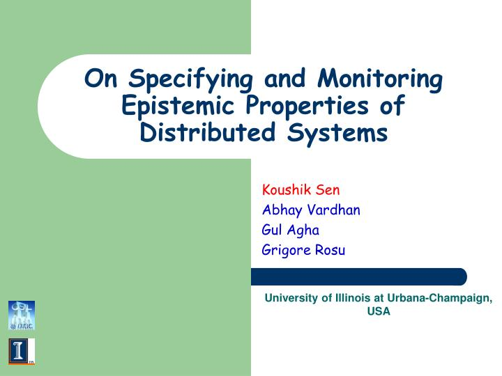 On specifying and monitoring epistemic properties of distributed systems