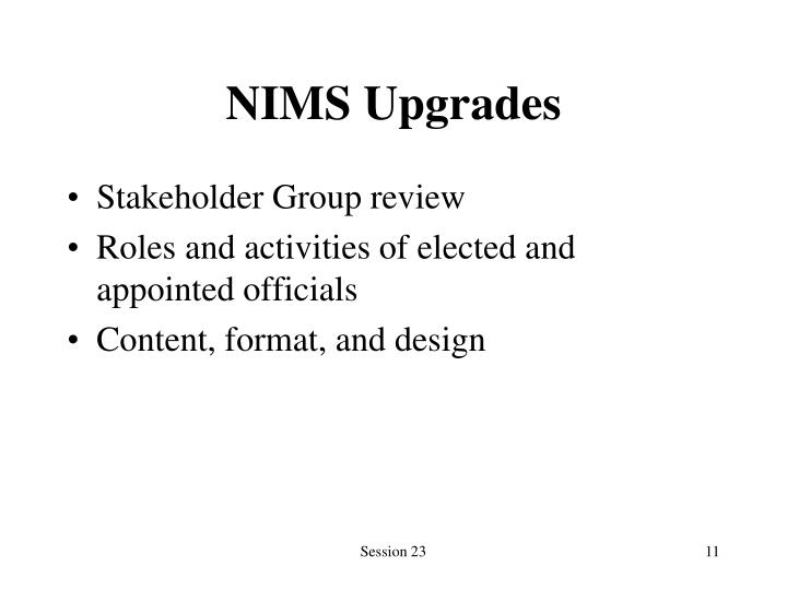 NIMS Upgrades