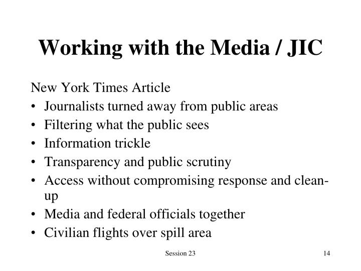 Working with the Media / JIC