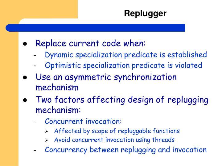 Replugger