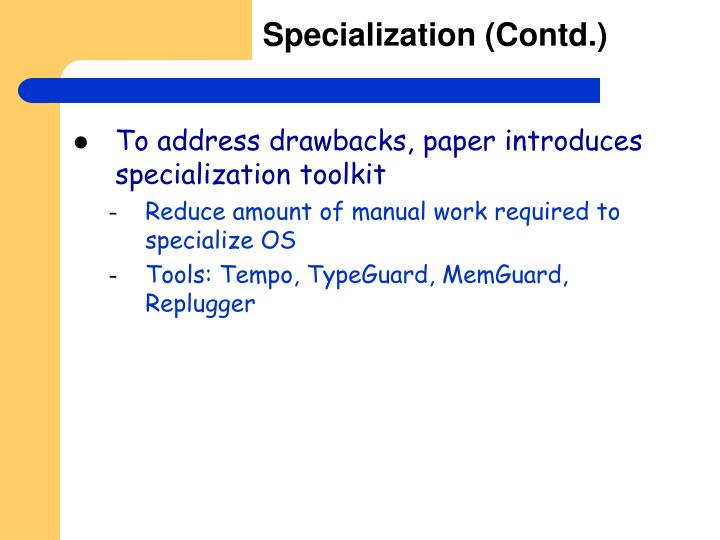 Specialization (Contd.)