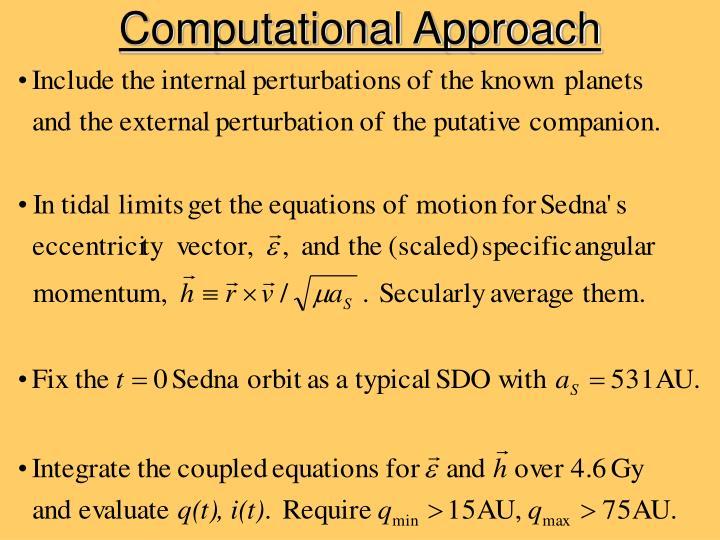 Computational Approach