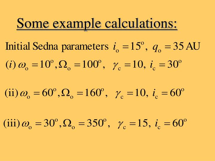 Some example calculations: