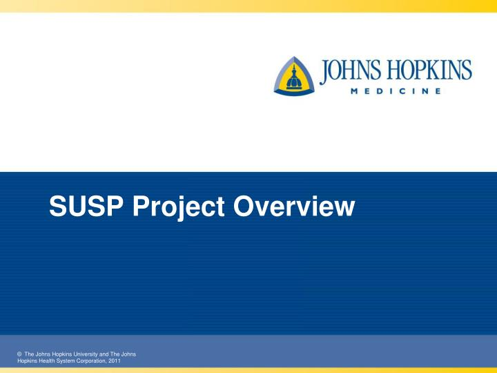 SUSP Project Overview