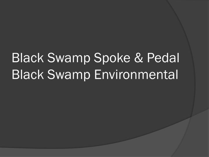 Black Swamp Spoke & Pedal