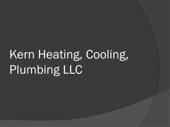 Kern Heating, Cooling, Plumbing LLC