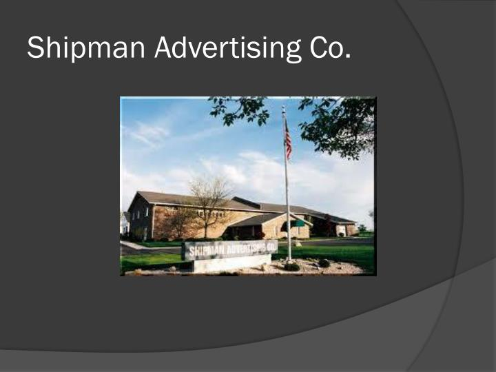 Shipman Advertising Co.