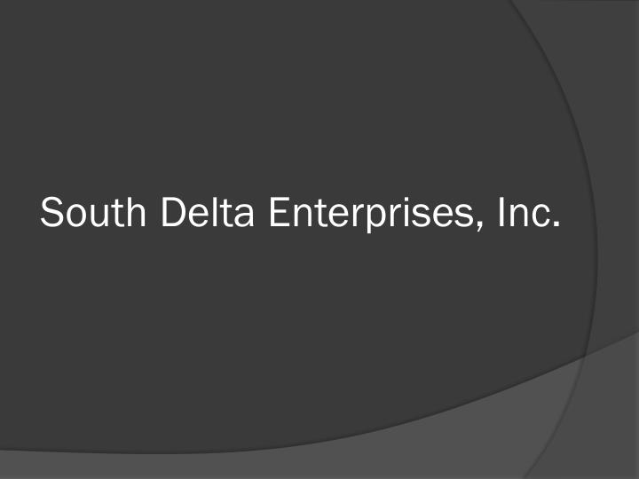 South Delta Enterprises, Inc.