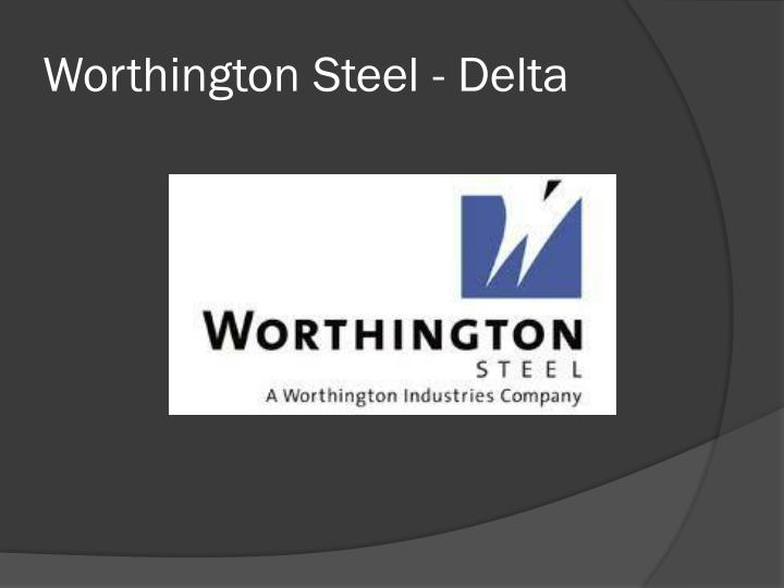 Worthington Steel - Delta
