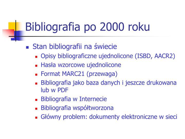 Bibliografia po 2000 roku