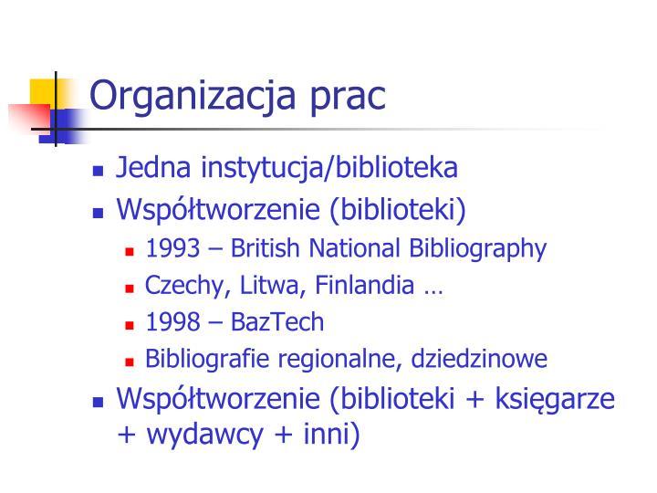 Organizacja prac