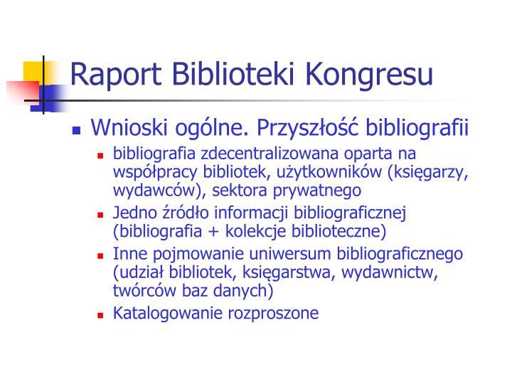 Raport Biblioteki Kongresu