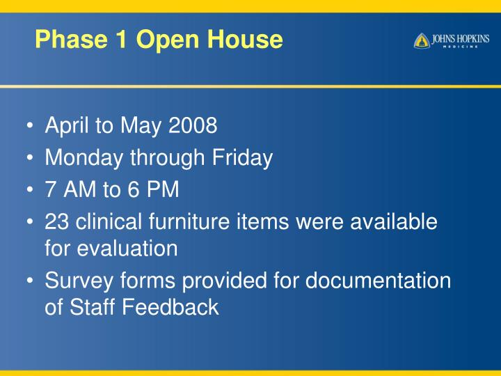 Phase 1 Open House