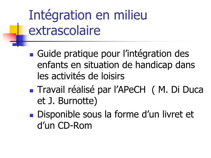 Intégration en milieu extrascolaire
