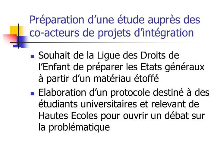 Préparation d'une étude auprès des co-acteurs de projets d'intégration
