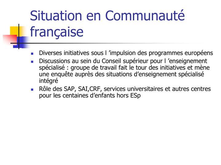 Situation en Communauté française