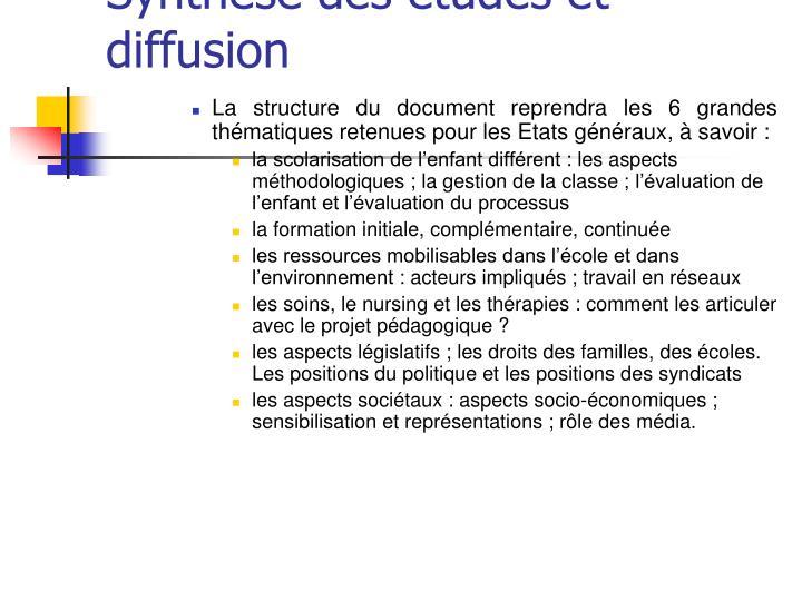 Synthèse des études et diffusion
