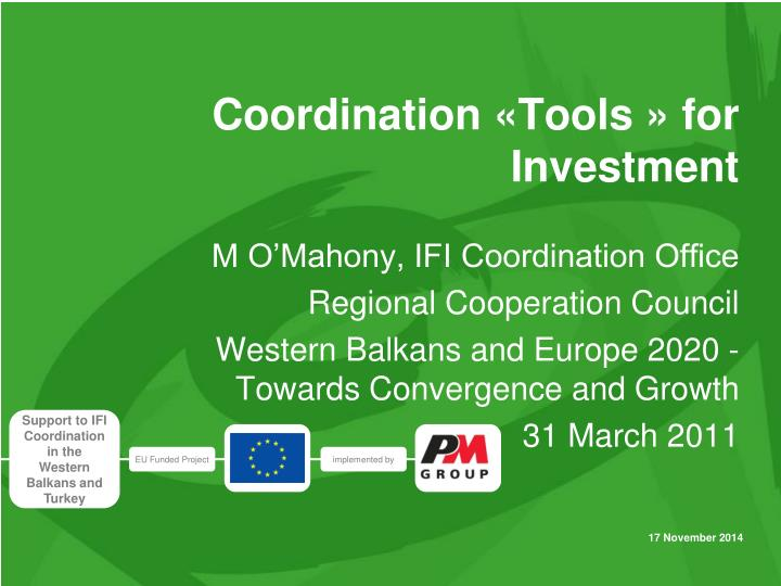 coordination tools for investment