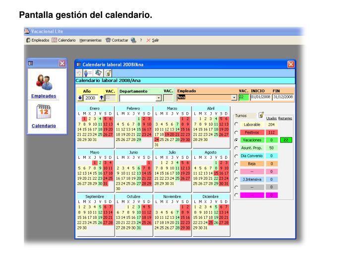 Pantalla gestión del calendario.