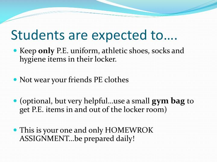Students are expected to….