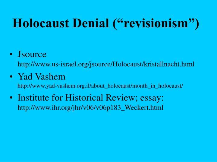 """Holocaust Denial (""""revisionism"""")"""