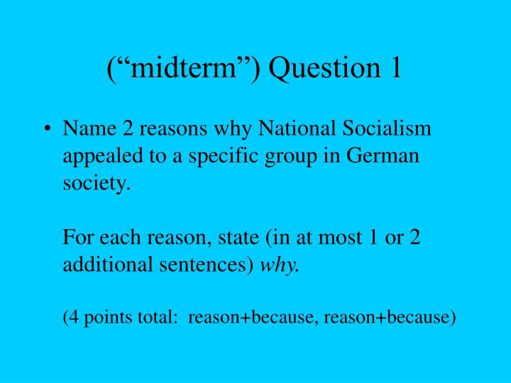 """(""""midterm"""") Question 1"""