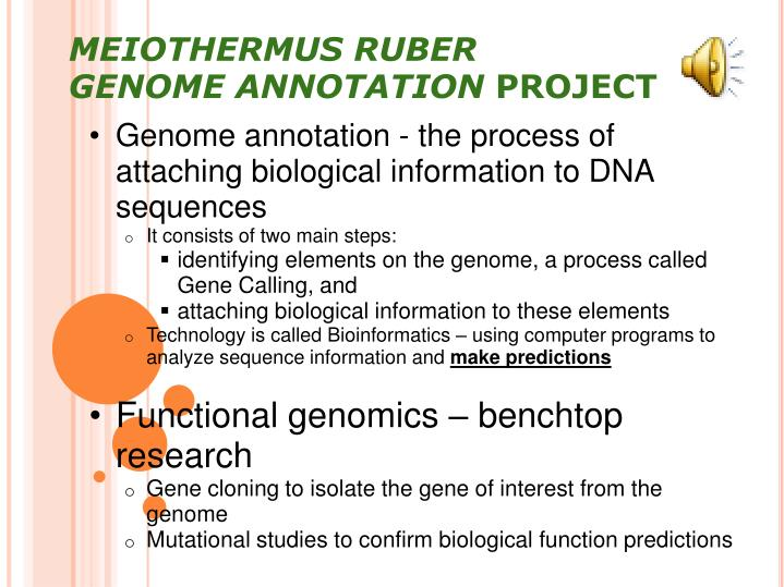 Genome annotation - the process of attaching biological information to DNA sequences